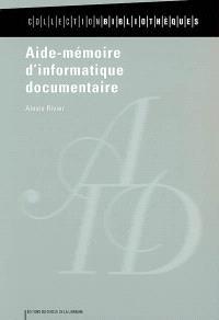 Aide-mémoire d'informatique documentaire