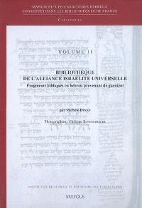 Bibliothèque de l'Alliance israélite universelle : fragments bibliques en hébreu provenant de Guenizot
