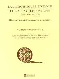 Bibliothèque médiévale de l'abbaye de Pontigny, XIIe-XIXe siècles : histoire, inventaires anciens, manuscrits