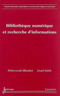 Bibliothèque numérique et recherche d'informations