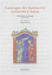 Catalogue des manuscrits d'Autun : bibliothèque municipale et Société éduenne