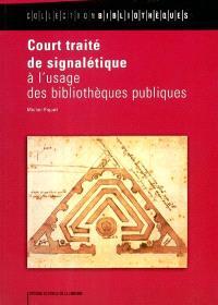 Court traité de signalétique à l'usage des bibliothèques publiques