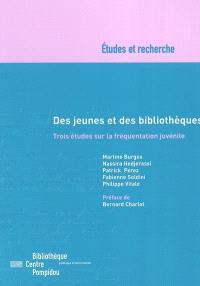 Des jeunes et des bibliothèques : trois études sur la fréquentation juvénile