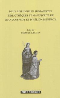 Deux bibliophiles humanistes : Jean et Hélion Jouffroy