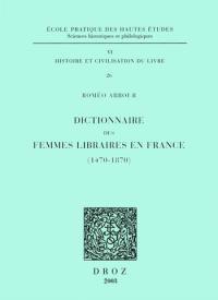 Dictionnaire des femmes libraires en France, 1470-1870