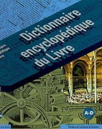 Dictionnaire encyclopédique du livre, Tome 1, A-D
