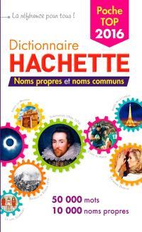 Dictionnaire Hachette encyclopédique de poche 2016 : 50.000 mots