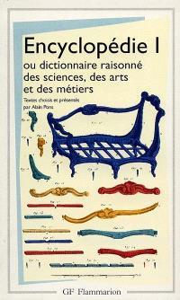 Encyclopédie ou Dictionnaire raisonné des sciences, des arts et des métiers : articles choisis. Volume 1