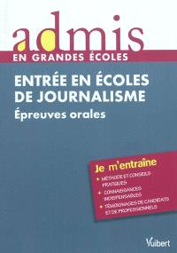 Entrée en écoles de journalisme : épreuves orales