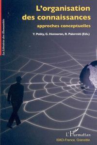 L'organisation des connaissances : approches conceptuelles