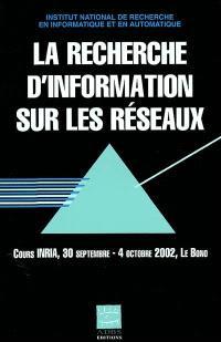 La recherche d'information sur les réseaux
