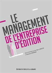 Le management de l'entreprise d'édition
