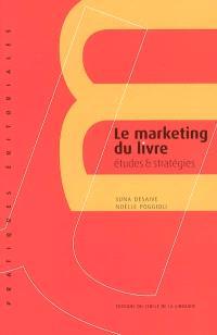 Le marketing du livre, Etudes et stratégies