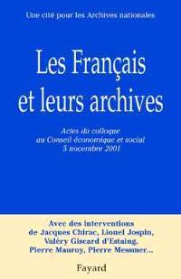 Les Français et leurs archives : actes du colloque, Conseil économique et social, 5 novembre 2001