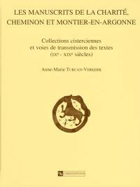 Les manuscrits de la Charité, Cheminon et Montier-en-Argonne : collections cisterciennes et voies de transmission des textes (IXe-XIXe siècles)