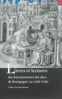 Livres et lectures des fonctionnaires des ducs de Bourgogne, ca 1420-1520