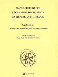 Manuscrits grecs récemment découverts en République tchèque : supplément au Catalogue des manuscrits grecs de Tchécoslovaquie