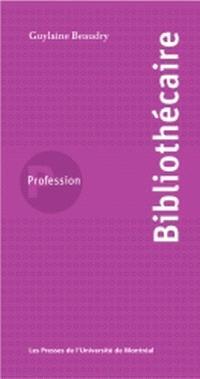 Profession, bibliothécaire