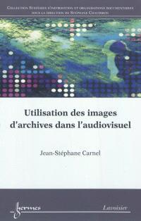 Utilisation des images d'archives dans l'audiovisuel