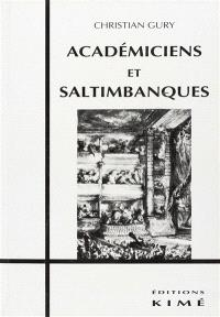 Académiciens et saltimbanques : de Molière à Trénet