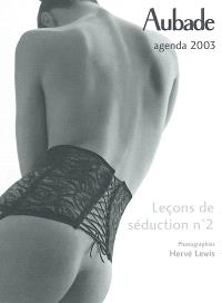 Aubade, leçons de séduction n°2 : agenda 2003
