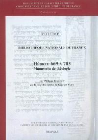 Bibliothèque nationale de France : Hébreu 669 à 703 : manuscrits de théologie