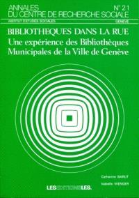 Bibliothèques dans la rue : une expérience des bibliothèques municipales de la Ville de Genève