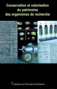 Conservation et valorisation du patrimoine des organismes de recherche