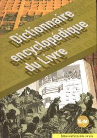 Dictionnaire encyclopédique du livre, Tome 2, E-M