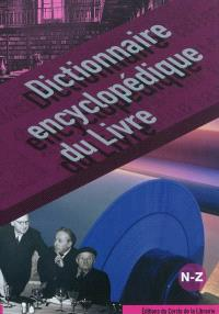 Dictionnaire encyclopédique du livre, Tome 3, N-Z