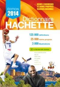 Dictionnaire Hachette : édition 2014