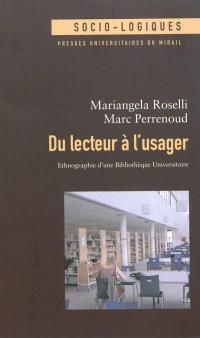 Du lecteur à l'usager : ethnographie d'une bibliothèque universitaire