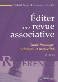 Editer une revue associative : guide juridique, technique et marketing