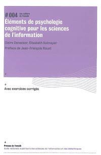 Eléments de psychologie cognitive pour les sciences de l'information