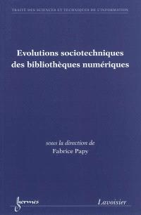 Evolutions sociotechniques des bibliothèques numériques
