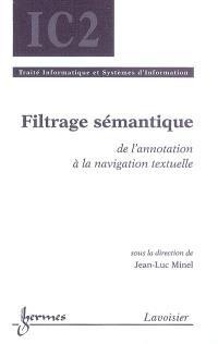 Filtrage sémantique : de l'annotation à la navigation textuelle