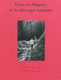 François Maspero et les paysages humains