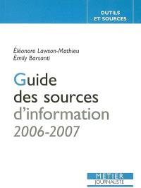 Guide des sources d'information 2006-2007