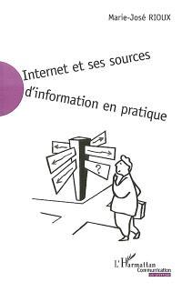 Internet et ses sources d'information en pratique