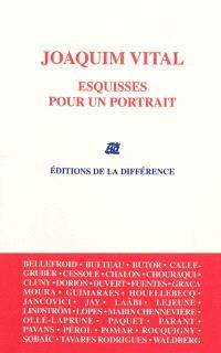 Joaquim Vital : esquisses pour un portrait