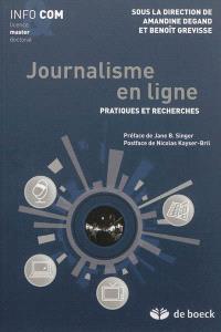 Journalisme en ligne : pratiques et recherches