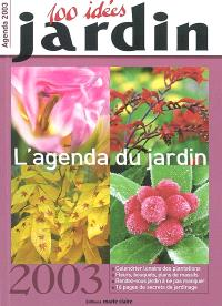 L'agenda du jardin 2003