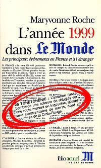 L'année 1999 dans Le Monde : les principaux événements en France et à l'étranger