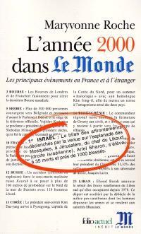 L'année 2000 dans Le Monde : les principaux événements en France et à l'étranger