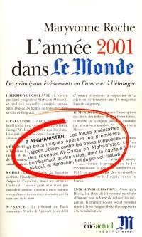 L'année 2001 dans Le Monde : les principaux événements en France et à l'étranger