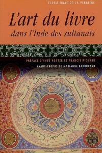 L'art du livre dans l'Inde des sultanats