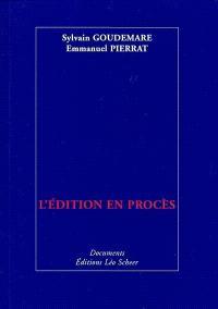 L'édition en procès