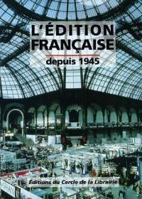 L'édition française depuis 1945
