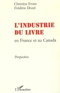 L'industrie du livre en France et au Canada : perspectives