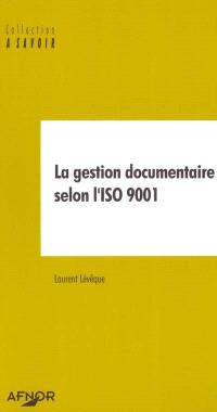La gestion documentaire selon l'ISO 9001